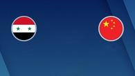 Nhận định tỷ lệ cược kèo bóng đá tài xỉu trận: Trung Quốc vs Syria