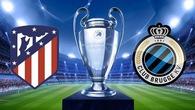 Nhận định tỷ lệ cược kèo bóng đá tài xỉu trận Atletico Madrid vs Club Brugge