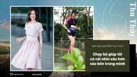 Hoa hậu Nguyễn Thu Thủy:  Chạy bộ giúp tôi có cái nhìn sâu hơn vào bên trong mình