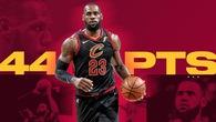 King James lại bùng cháy với 44 điểm, Cleveland Cavaliers gỡ hoà Series 2-2
