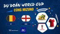 Dự đoán Tranh hạng ba World Cup cùng Mizuno: Bỉ - Anh