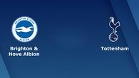 Nhận định tỷ lệ cược kèo bóng đá tài xỉu trận Brighton vs Tottenham