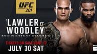 Lịch thi đấu UFC 201: Robbie Lawler vs. Tyron Woodley