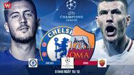 Link xem trực tiếp trận Chelsea - Roma
