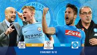 Link xem trực tiếp trận Man City - Napoli