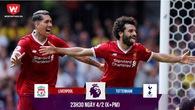 """Nhận định bóng đá: Song sát S-F giúp Liverpool """"xẻ thịt"""" Gà trống"""