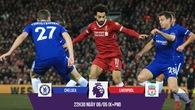 """Ngôi sao nào định đoạt trận """"chung kết Top 4"""" Chelsea - Liverpool?"""