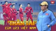 """""""Thần tài"""" của U23 Việt Nam: Tôi mới là người may mắn"""
