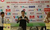 """""""Anh em"""" nhà bầu Tú giáp mặt ở khai mạc Futsal HDBank VĐQG 2018"""