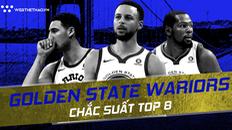 NBA 2018-19: Golden State Warriors, đội bóng được Chúa che chở