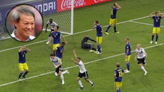 """HLV Lê Thụy Hải: """"Đức thắng may, xem các đội như Thụy Điển ở World Cup rất khó chịu"""""""