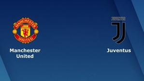 Nhận định tỷ lệ cược kèo bóng đá tài xỉu trận: Man Utd vs Juventus