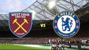 Nhận định tỷ lệ cược kèo bóng đá tài xỉu trận West Ham vs Chelsea