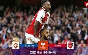 """Vũ khí """"kim cương"""" giúp Arsenal đánh phá Moscow tiến vào bán kết"""