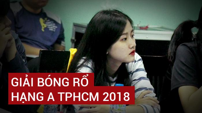 Gay cấn với 12 bảng đấu tại giải Hạng A TP HCM 2018, giải phong trào lớn nhất Sài Gòn